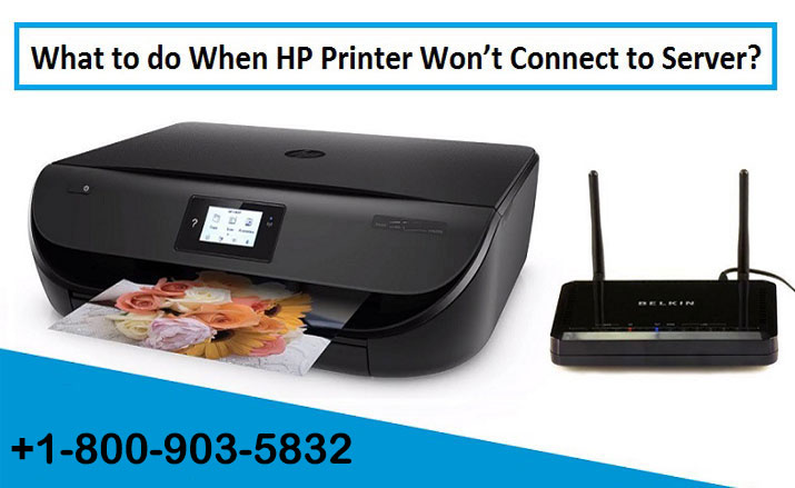 How To Connect HP Printer When Not Connecting With Server?