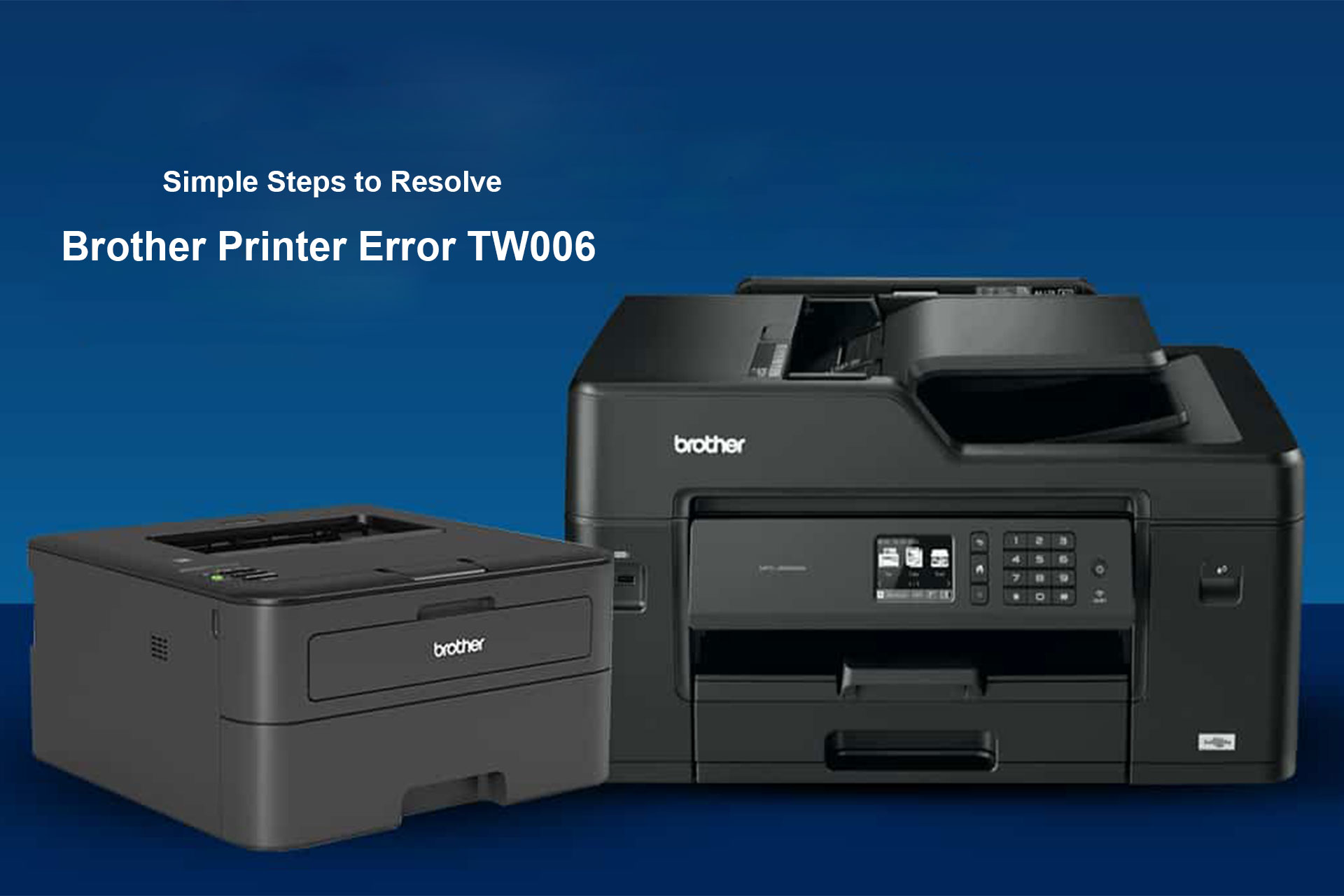 Simple Steps to Resolve Brother Printer Error TW006