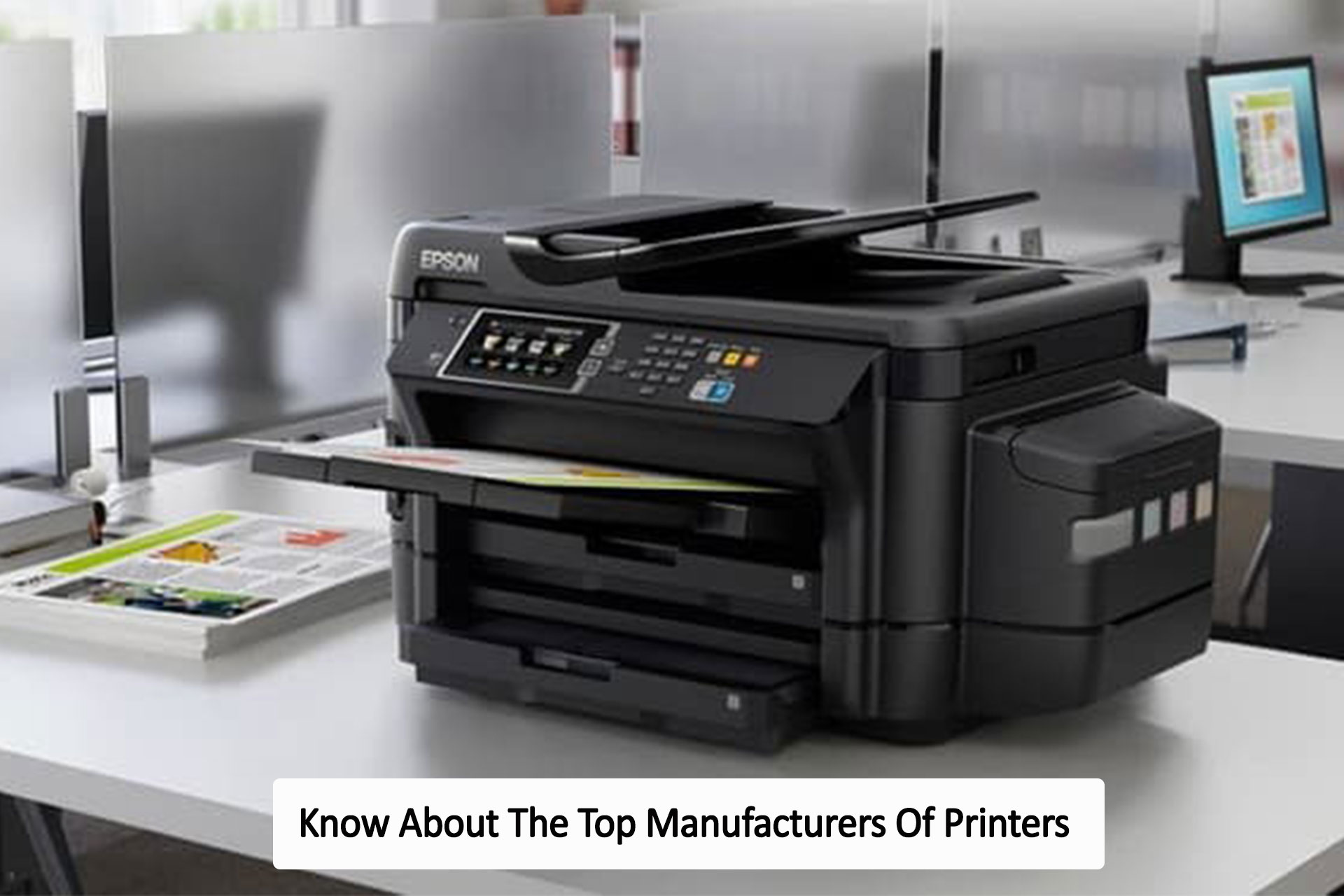 Know About The Top Manufacturers Of Printers