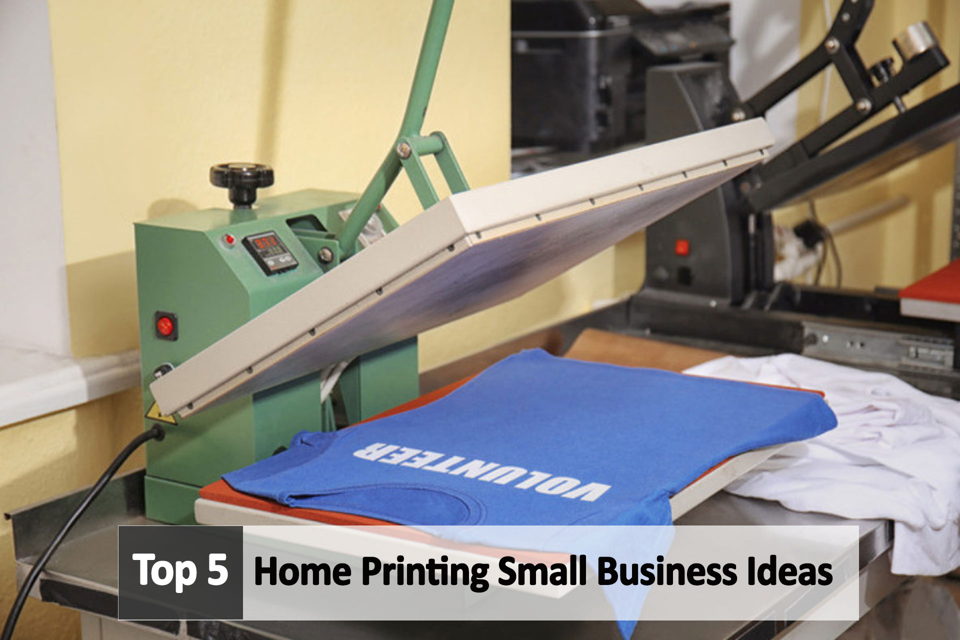 Top 5 Home Printing Small Business Ideas